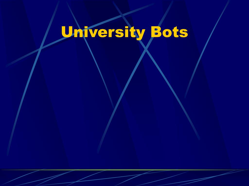 University Bots
