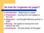 so how do i organize my paper