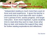 teacher tool conferring student tool independent reading