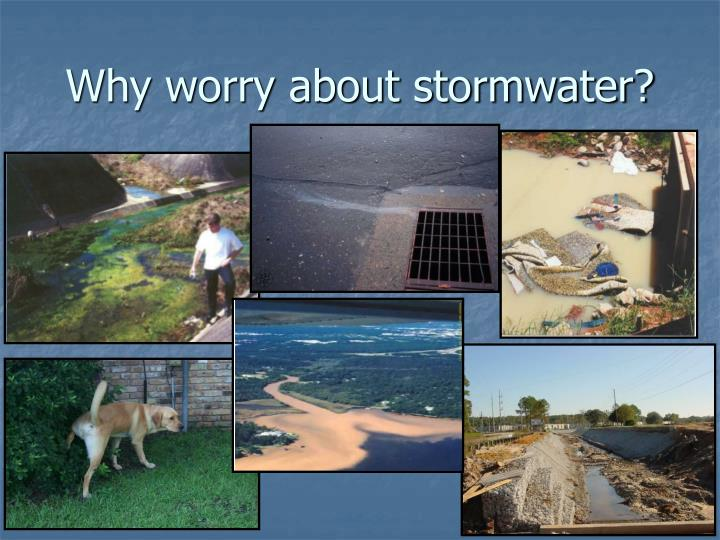Why worry about stormwater