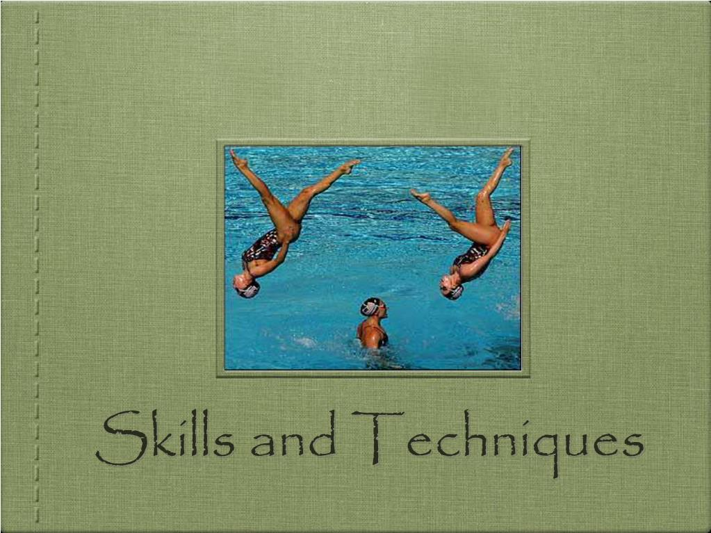 skills and techniques l.