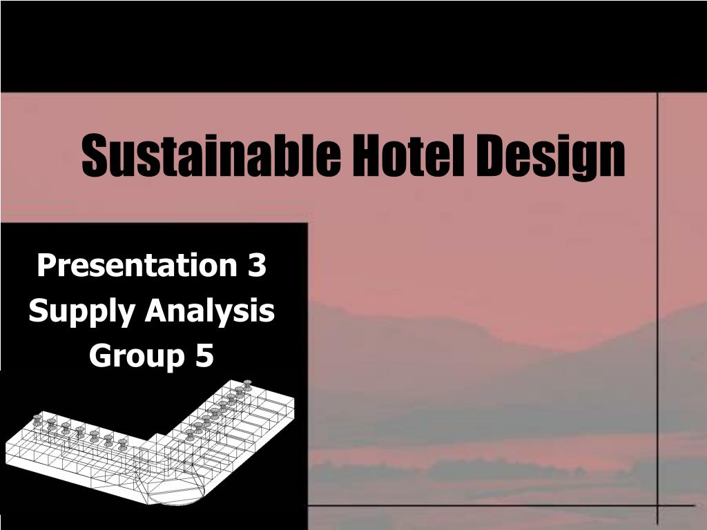 sustainable hotel design l.