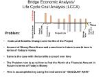bridge economic analysis life cycle cost analysis lcca46