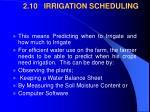 2 10 irrigation scheduling