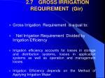 2 7 gross irrigation requirement gir