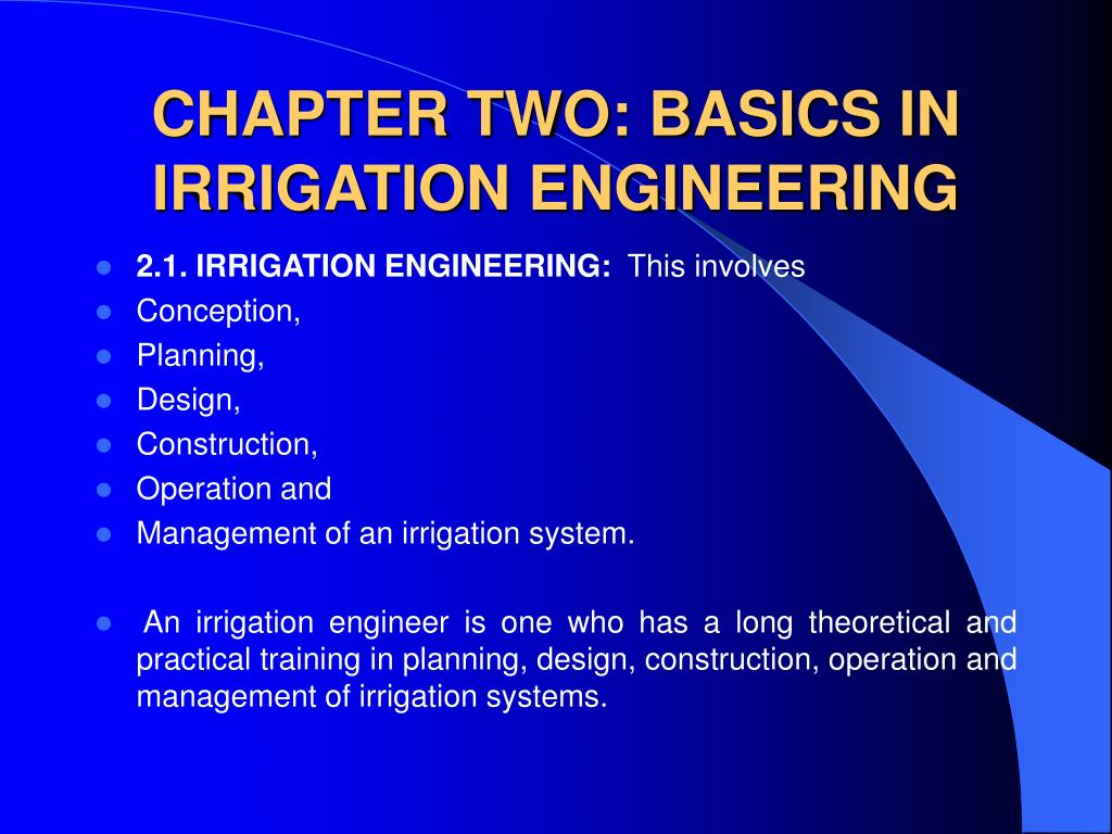 chapter two basics in irrigation engineering l.