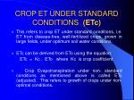 crop et under standard conditions etc