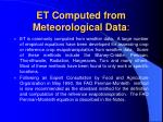 et computed from meteorological data