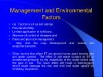 management and environmental factors