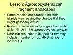 lesson agroecosystems can fragment landscapes
