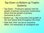 top down vs bottom up trophic systems