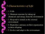 5 characteristics of life