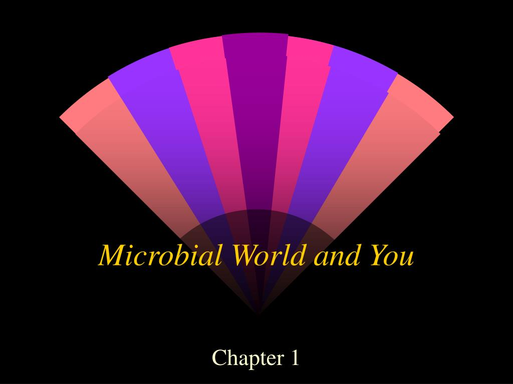 microbial world and you l.