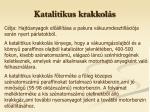 katalitikus krakkol s