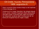 oil creek titusville pennsylv nia 1859 augusztus 8