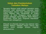 islam dan pembentukan tamadun melayu