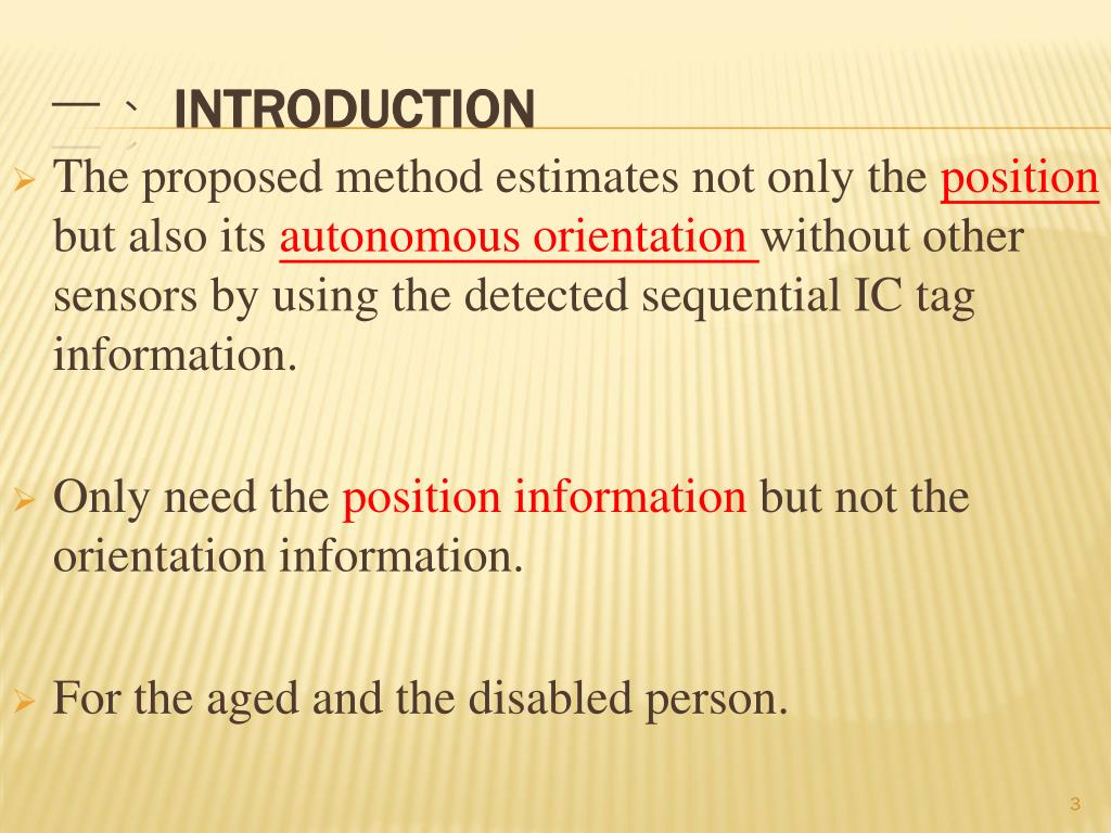 The proposed method estimates not only the