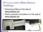 8 th robofest 2007 miner rescue challenge