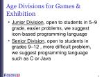 age divisions for games exhibition
