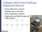 collegiate mini urban challenge highschool division
