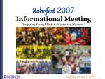 robofest 2007 informational meeting inspiring young minds to master the machine