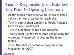 team s responsibility on robofest day prior to opening ceremony