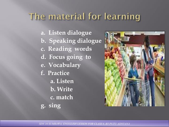 The material for learning