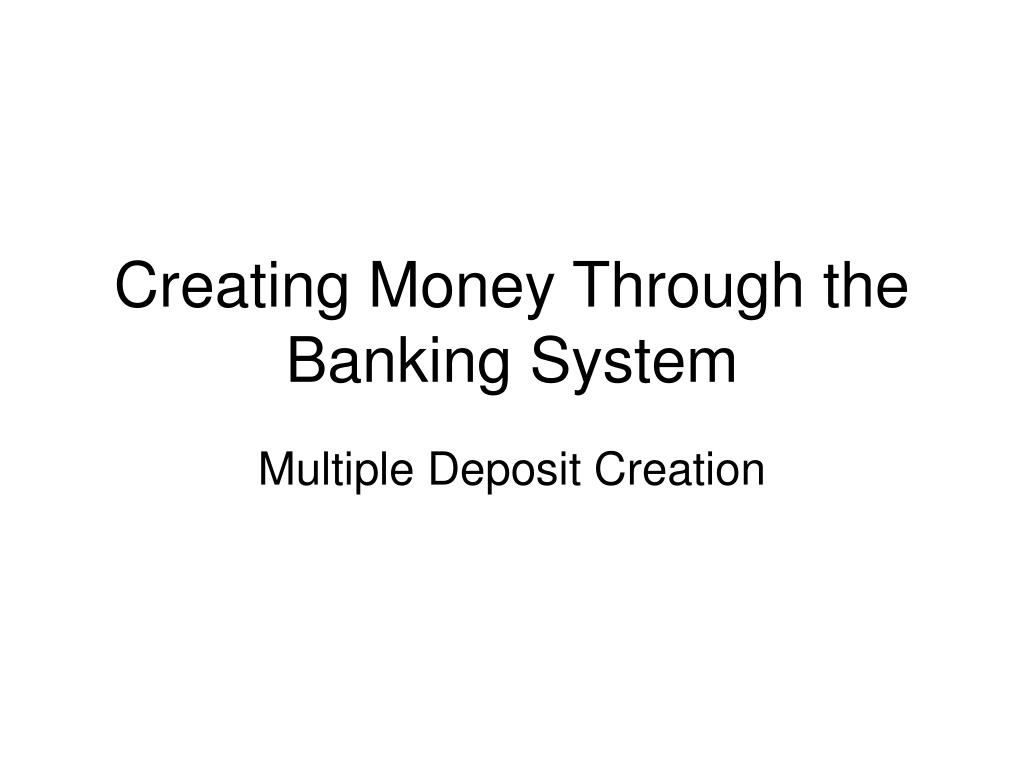 creating money through the banking system l.