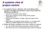 a systems view of project control