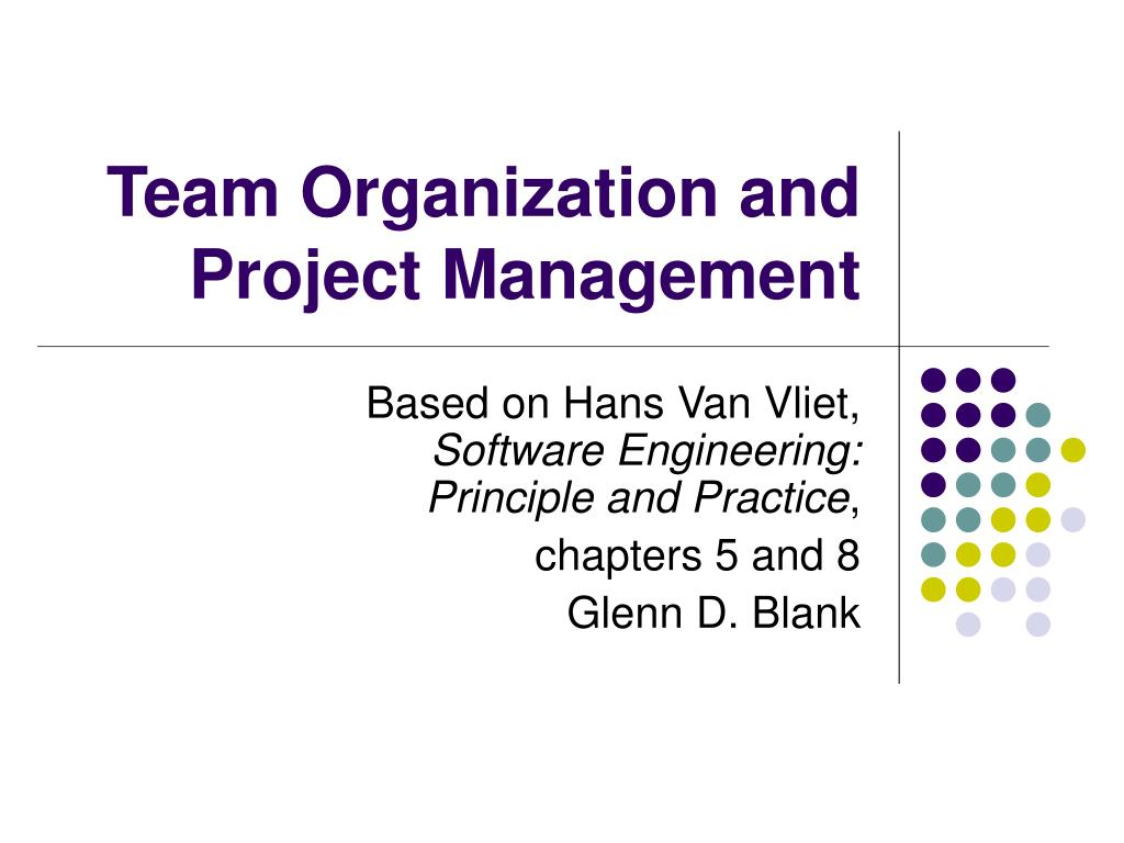 team organization and project management l.