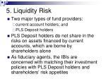5 liquidity risk48