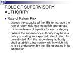role of supervisory authority65