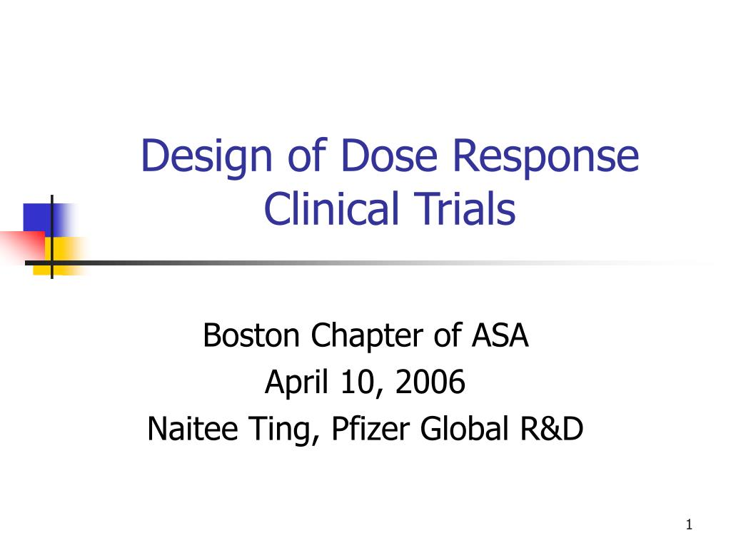 design of dose response clinical trials l.