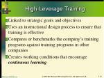 high leverage training