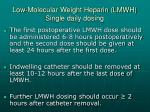 low molecular weight heparin lmwh single daily dosing