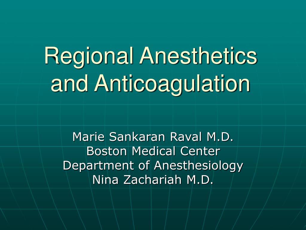 regional anesthetics and anticoagulation l.