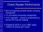 check reader performance