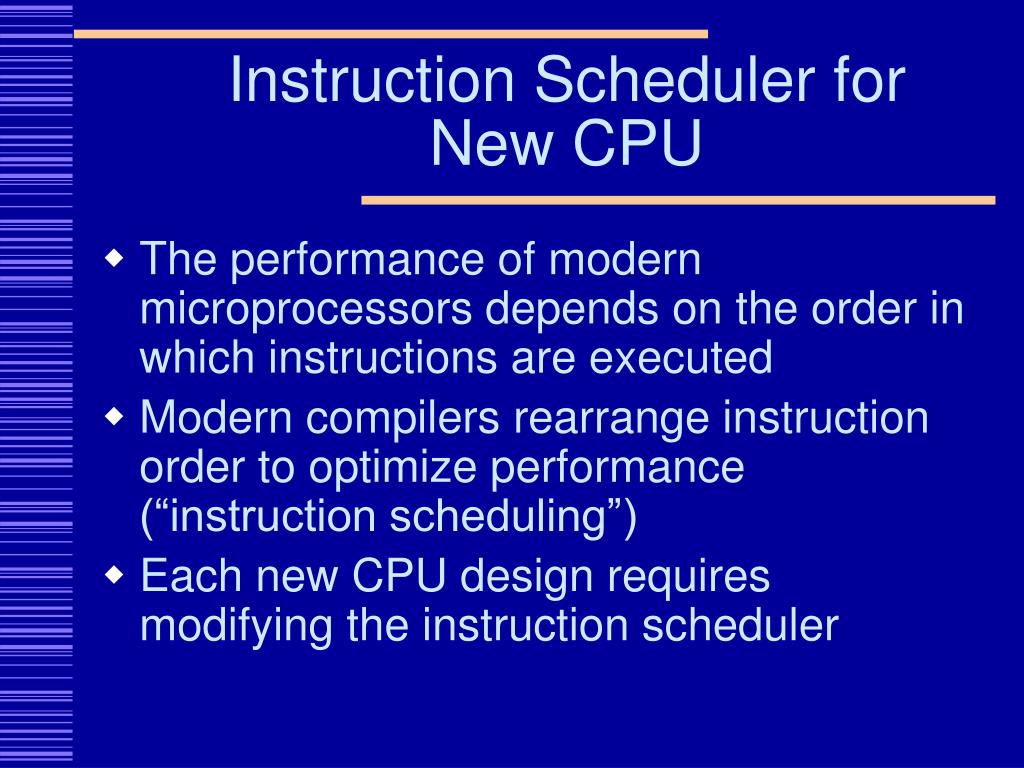 Instruction Scheduler for New CPU