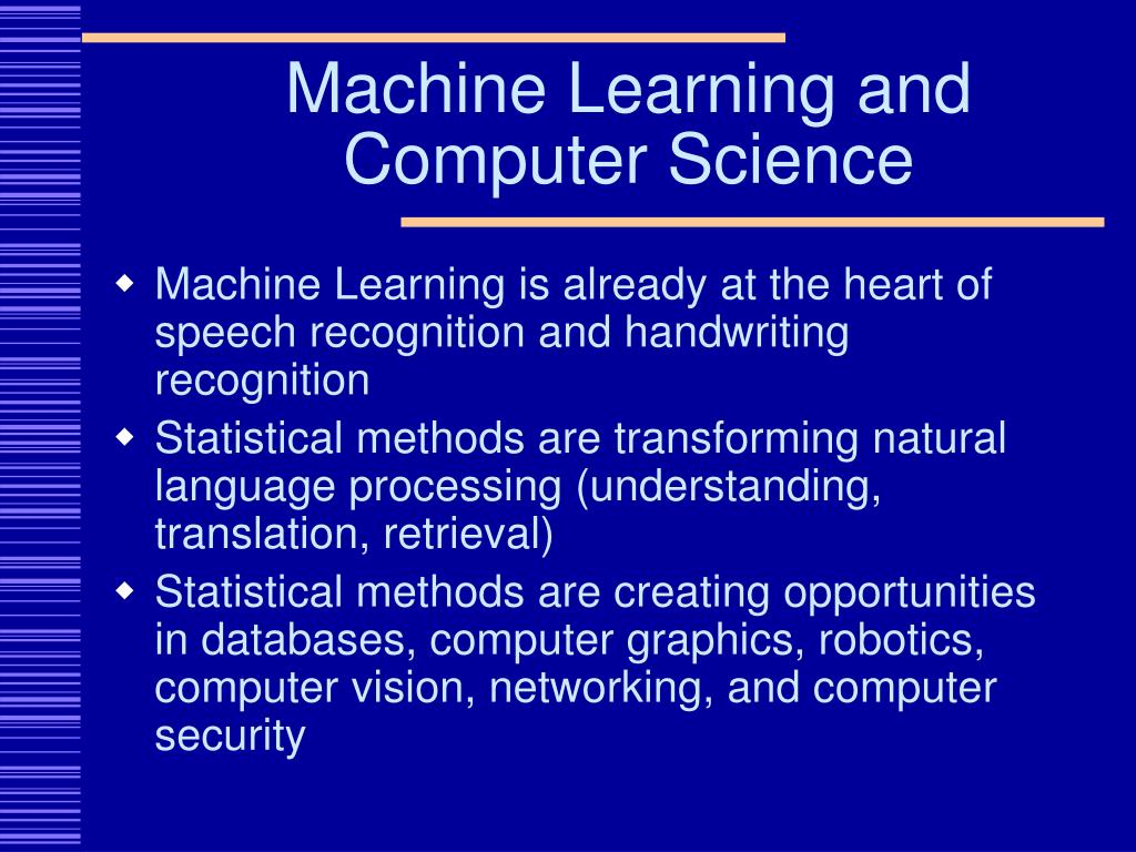 Machine Learning and Computer Science