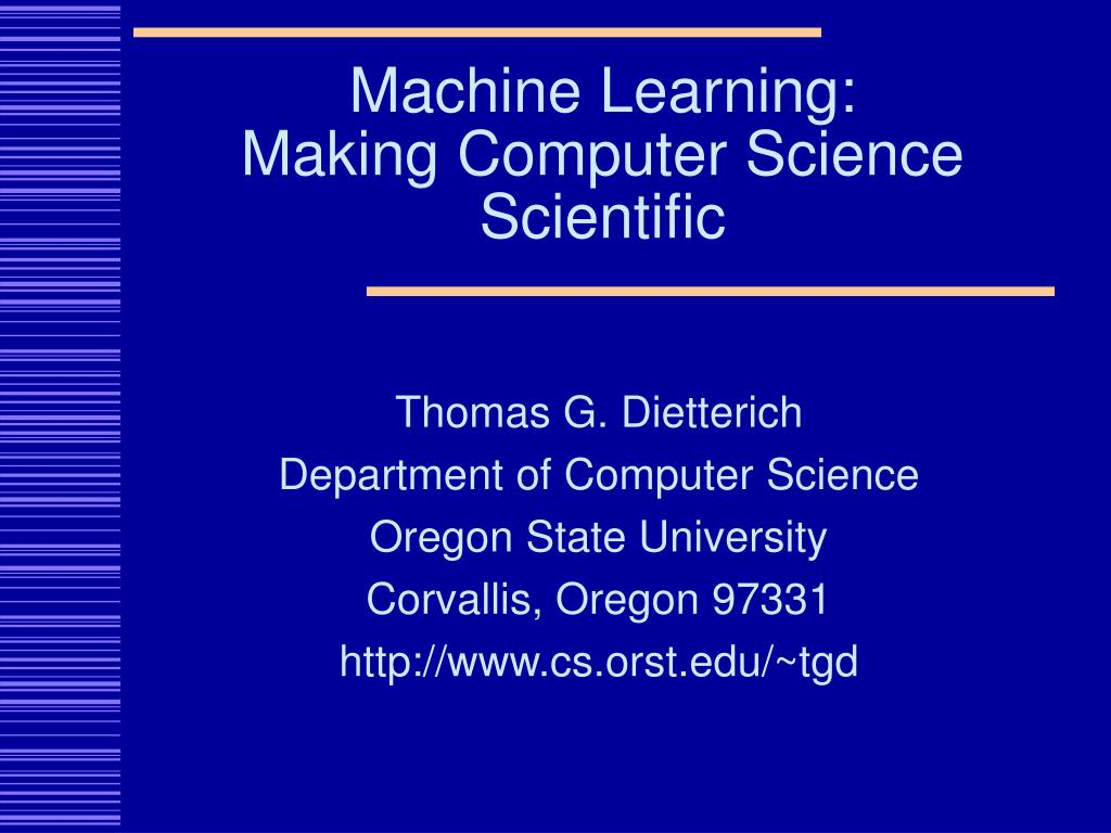 machine learning making computer science scientific l.