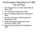 the european regulations of 1992 the six pack