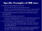 specific examples of dh uses