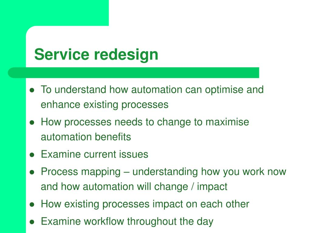 Service redesign