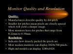 monitor quality and resolution