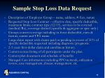 sample stop loss data request