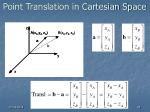 point translation in cartesian space
