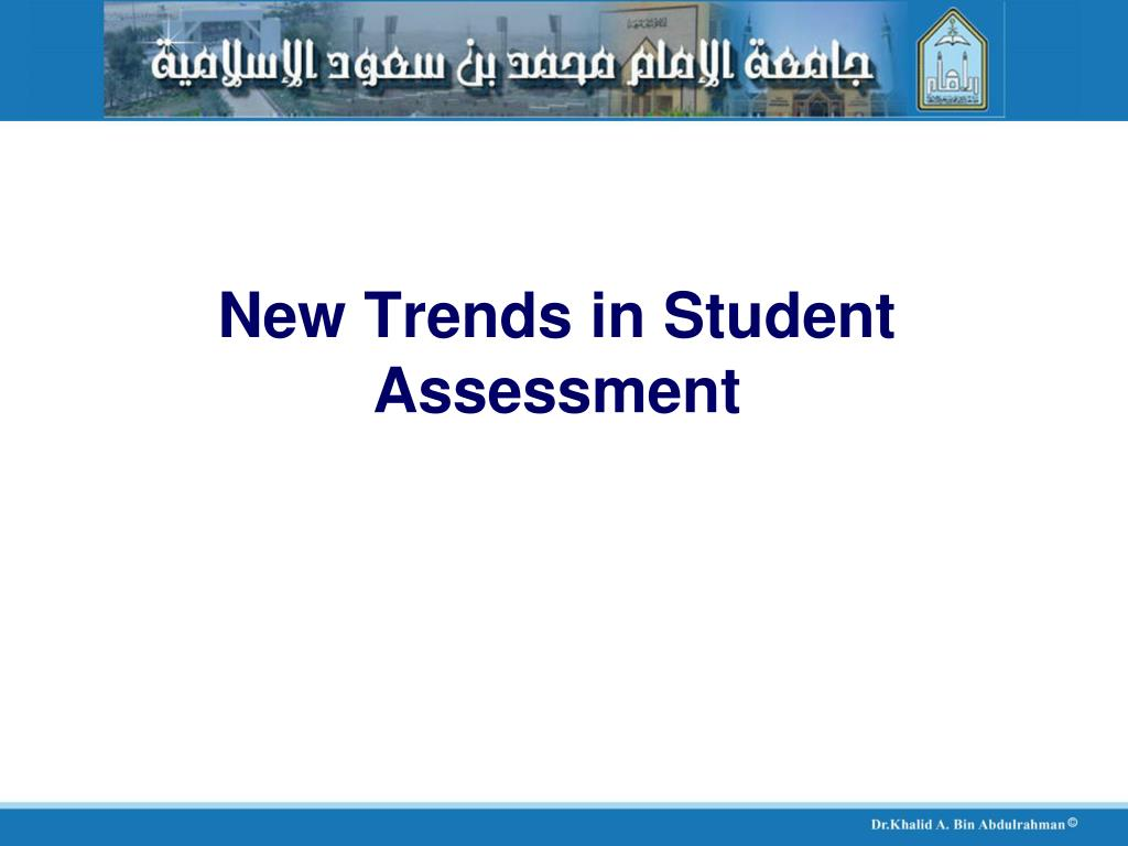 New Trends in Student Assessment