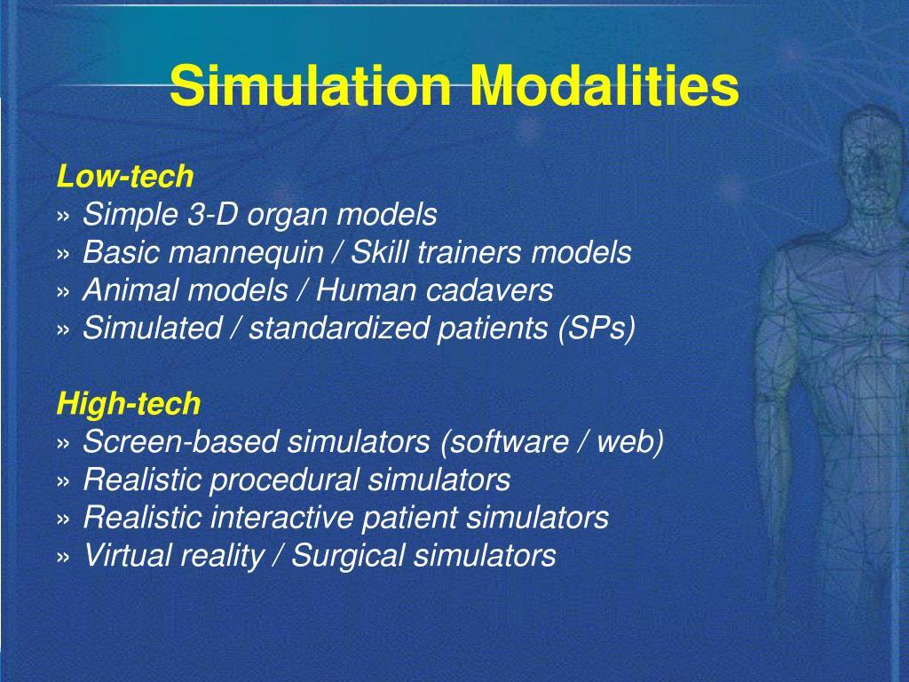 Simulation Modalities