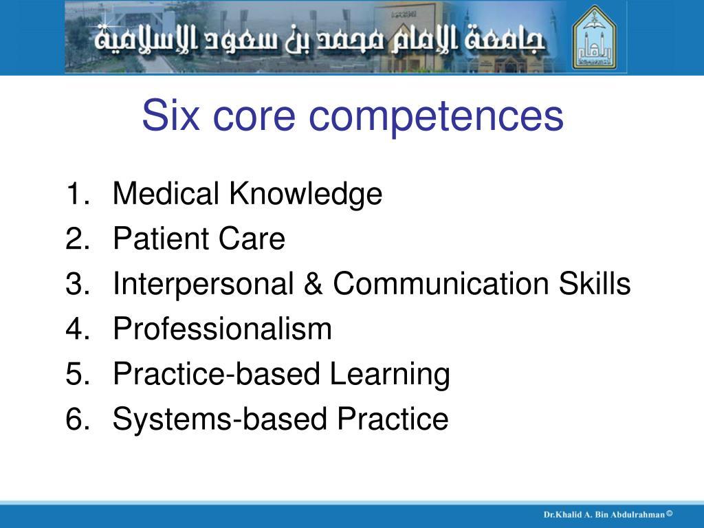 Six core competences
