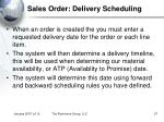 sales order delivery scheduling